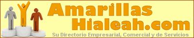AmarillasHialeah.com. La Guía 100% Útil