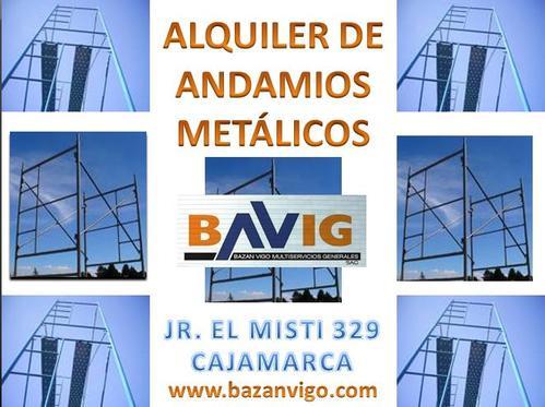 ALQUILER DE ANDAMIOS METÁLICOS EN BAVIG SAC - CAJAMARCA