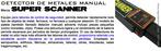 DETECTOR de Metales - Super Scanner - Paleta (garret)