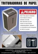TRITURADORAS DE PAPELES PERU- VENTA Y SERVICIO