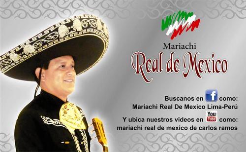 Mariachis en San Martin de Porres - Lima Peru - Real de Mexico