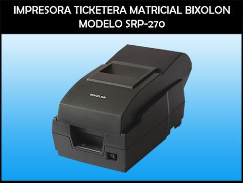 IMPRESORA TIKETERA - PUNTOS DE VENTA - SAMSUNG BIXOLON SRP 270 / NUEVO