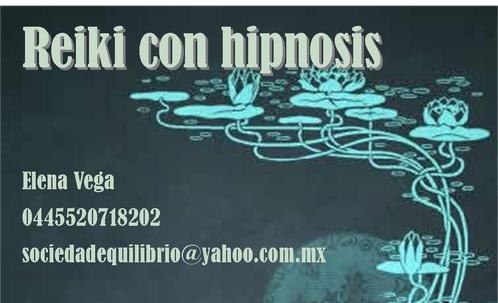 Reiki con Hipnosis, sanación por imposición de manos y los recursos