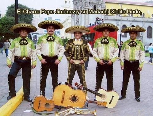 Mariachis Perù de Mariachi Cielito Lindo Perù del Charro Pepe Jimèn