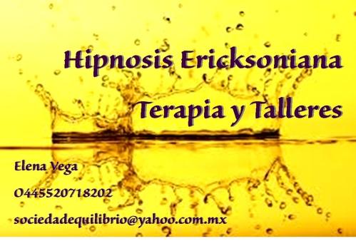 Terapia y talleres con hipnosis Ericksoniana, D.F. y Edo Mex