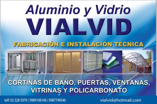 VIDRIOS, VENTANAS, PUERTAS, MAMPARAS DE ALUMINIO Y VIDRIO