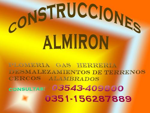 Plomeria Gas Herreria Construccione en general Alambrados Cercos