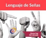 Lenguaje de Señas: Básico, Intermedio, Avanzado y Interpretación