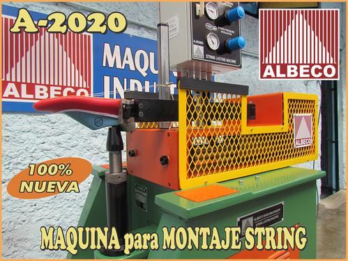 MAQUINA para MONTAJE STRING ( ENJARETADO ) ALBECO A-2020