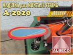 MUESTRA de MONTAJE STRING ( MONTAR JARETA - ENJARETADO ) ALBECO A-1200