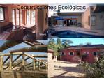 Diseño y Ejecución de construcciones ecológicas con energías reno